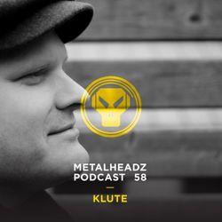 Metalheadz Podcast 58 - Klute