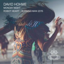 David Hohme - Robot Heart - Burning Man 2015