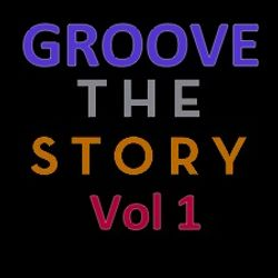 Groove The Story Vol 1-Back To Old School   Session : August 2018