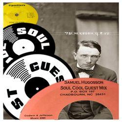 Samuel Hugosson - Soul Cool Guest Mix