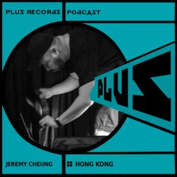 196: Jeremy Cheung(Hong Kong) New DJ mix