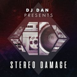 Stereo Damage Episode 133 - Micah Smith guest mix & DJ Dan
