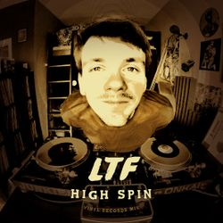 LTF (Black Milk Music) - High Spin (All-Vinyl Mix)