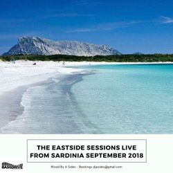 The Eastside Sessions Live From Sardinia - Sep 2018