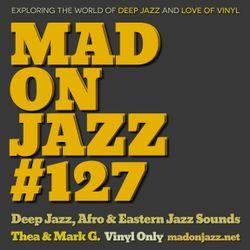 MADONJAZZ #127: Deep Jazz, Afro & Eastern Jazz Sounds