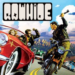 Rawhide # 1 Kid Congo/Psycho Mutants/The Limiñanas/Dale Hawkins/Johnny Burnette/The Meteors/Mustang