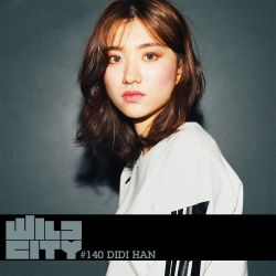 Wild City #140 - Didi Han