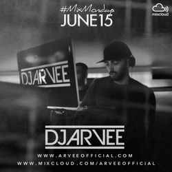 #MixMondays JUNE 2015 @DJARVEE