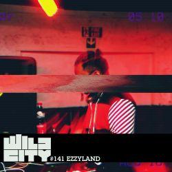 Wild City #141 - Ezzyland