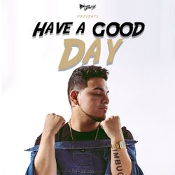Boi Jeanius - Have a Good Day