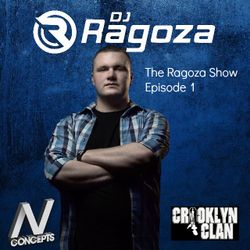 DJ Ragoza - The Ragoza Show (Episode 1)
