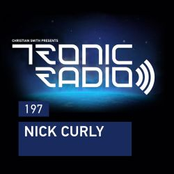 Tronic Podcast 197 with Nick Curly