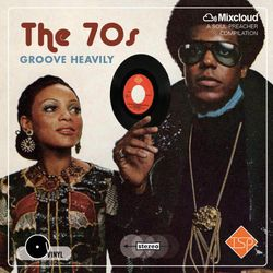 The 70s Groove Heavily