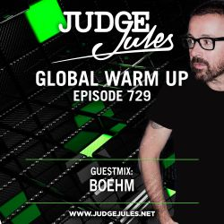 JUDGE JULES PRESENTS THE GLOBAL WARM UP EPISODE 729