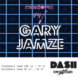 Mixdown with Gary Jamze June 1 2017