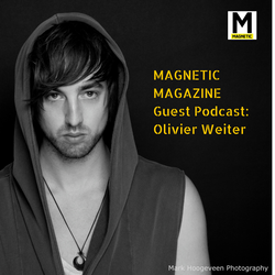 MAGNETIC Magazine Guest Podcast: Olivier Weiter