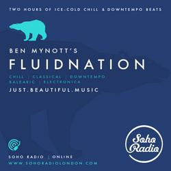 Fluidnation | Soho Radio | 01