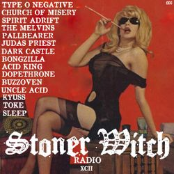 STONER WITCH RADIO XCII