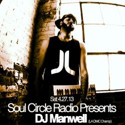 SCR Presents DJ Manwell (LA DMC Champ)