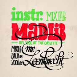 Instrumental Mixtape - Madlib's Side (2006)