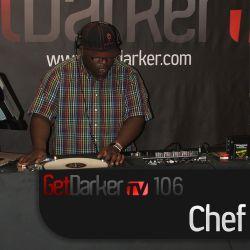Chef - GetDarkerTV Live 106