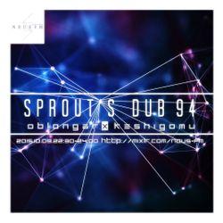 NOUS FM - SPROUT'S DUB 94 (OBLONBAR & KESHIGOMU) - 9TH OCTOBER 2015