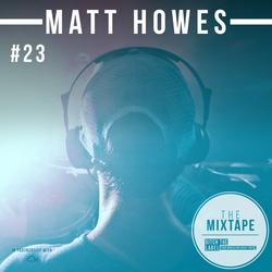 Ditch the Label Mixtape #23 - MATT HOWES