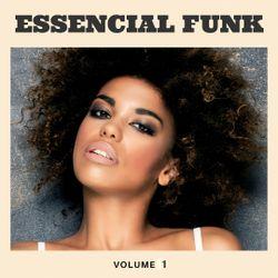 Essencial Funk Vol. 1
