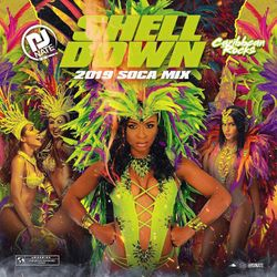 DJ Nate - Shell Down 2019 Soca Mix