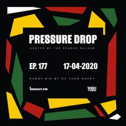 Pressure Drop 177 - Guest Mix By DJ Yung Maddy [17-04-2020]
