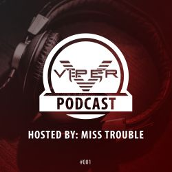 Viper Recordings Podcast hosted by Miss Trouble + BMotion Guest Mix (May 2017)