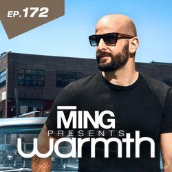 MING Presents Warmth Episode 172