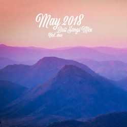 COLUMBUS BEST OF MAY 2018 MIX - VOL. ONE