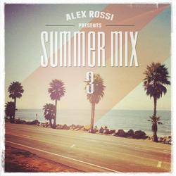 Alex Rossi - Summer Mix 3 (2014)