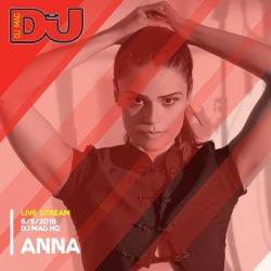 ANNA Live from DJ Mag HQ 6/5/2016