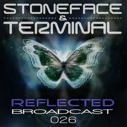 Reflected Broadcast 26 by The DJs Stoneface & Terminal