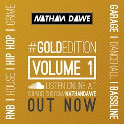 GOLD EDITION Volume 1 | FOLLOW MY TWITTER @NATHANDAWE (Audio has been edited due to Copyright)