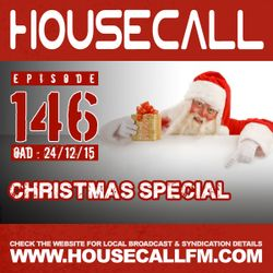 Housecall EP#146 (24/12/15) Christmas Special
