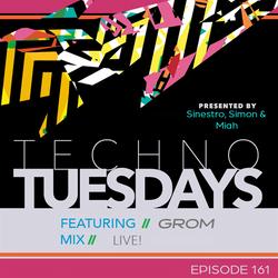 Techno Tuesdays  Episode 161 Grom Live