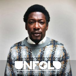Tru Thoughts Presents Unfold 29.07.18 with Roots Manuva, Roy Ayers & Sly5thAve