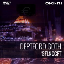 SFLNCCFT by Deptford Goth