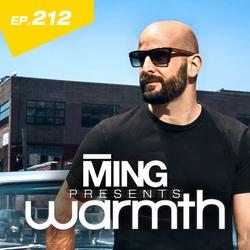 MING Presents Warmth Episode 212 no VO