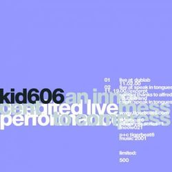 FROM THE VAULTS: Kid606 – Live dublab Performance (11.02.00)