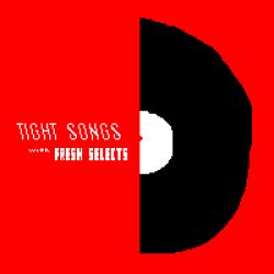 Tight Songs - Episode #140 (March 12th, 2017)