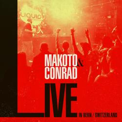 Makoto & MC Conrad - Live In Bern, Switzerland - Oct 2019