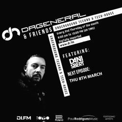 DaGeneral & Friends 005 - Special Guest - Dani Sbert