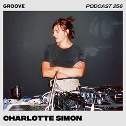 Groove Podcast 256 - Charlotte Simon