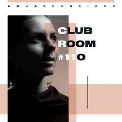 Club Room 110 with Anja Schneider