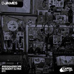 DJames - RRR Mix 011 (Capital XTRA)