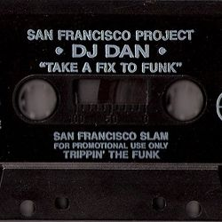 DJ Dan - Take A Fix To The Funk (side.b) 1994